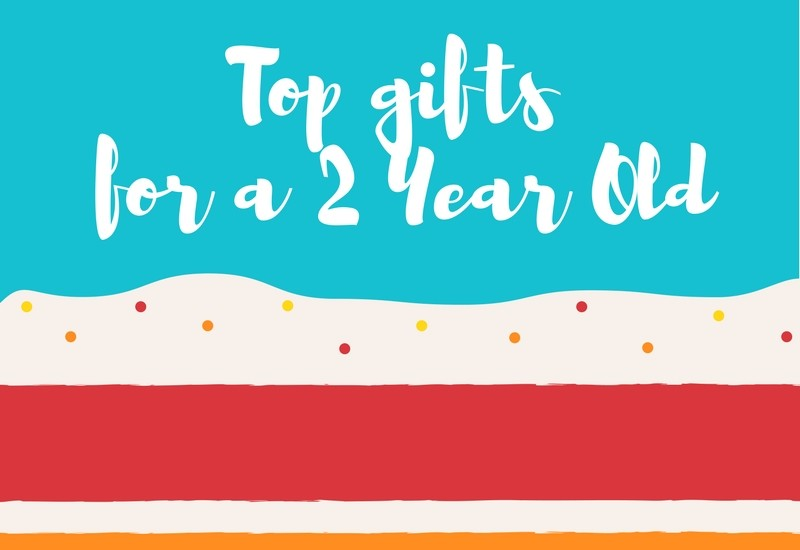 Tops gifts for a two year old